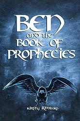 Ben and the Book of Prophecies: 1 (Prophecies of Ballitor)