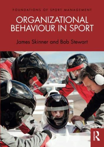 Organizational Behaviour in Sport (Foundations of Sport Management)
