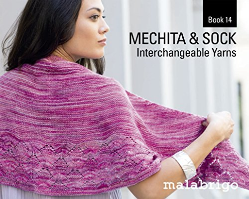 Malabrigo Book 14, Mechita and Sock by Malabrigo