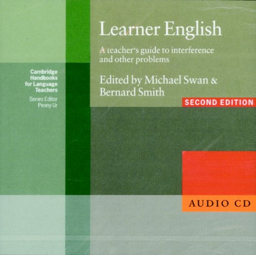 Learner English Audio CD: A Teachers Guide to Interference and other Problems (Cambridge Handbooks for Language Teachers