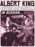 Albert King / Stevie Ray Vaughan: In Session
