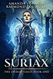 Suriax: Law And Morality In A World Of Magic And Gods (Ondar Series Book 1)