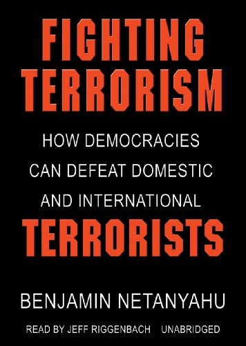 Fighting Terrorism: How Democracies Can Defeat Domestic and International Terrorism (Library Edition)
