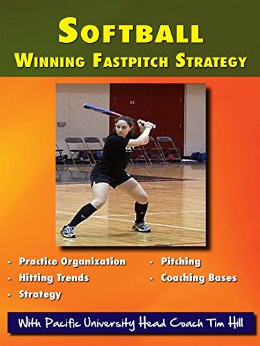 Softball Coaching Winning Fastpitch Strategy