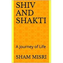 Shiv and Shakti: A Journey of Life
