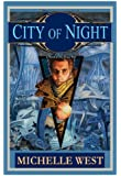 City of Night: A Novel of The House War (House wars)