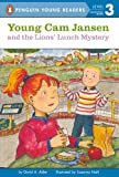 Young Cam Jansen and the Lions' Lunch Mystery, David A. Adler, 1436436982