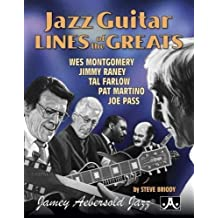 Jazz Guitar Lines of the Greats: Wes Montgomery * Jimmy Raney * Tal Farlow * Pat Martino * Joe Pass, Spiral Bound Book