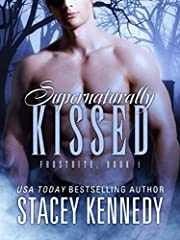 Supernaturally Kissed (Frostbite Book 1)
