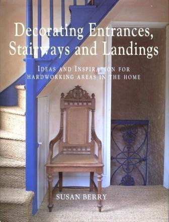 Decorating Entrances, Stairways and Landings