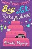 Coco Pinchard's Big Fat Tipsy Wedding, Robert Bryndza, 1499263317