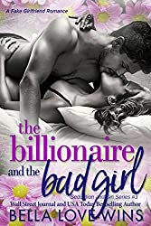 The Billionaire and the Bad Girl (Seduction and Sin Book 3)