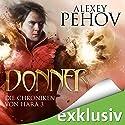 Donner (Die Chroniken von Hara 3) Audiobook by Alexey Pehov Narrated by Oliver Siebeck