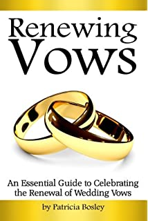 Renewing Vows An Essential Guide To Celebrating The Renewal Of Wedding