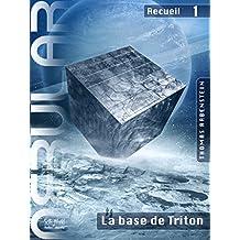 NEBULAR Recueil 1 - La base de Triton: Épisodes 1 à 5 (French Edition)