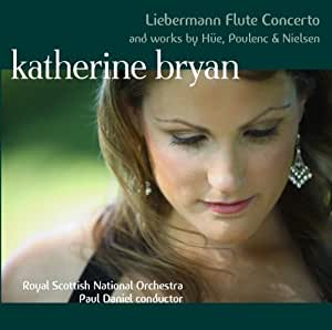 Liebermann Flute Concerto and Works by Hue, Poulenc & Nielsen