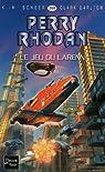 Perry Rhodan, tome 268 : Le jeu du Larenn par Darlton