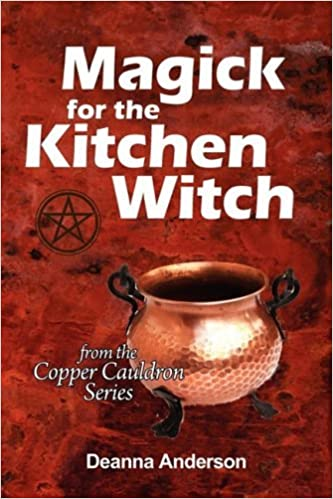 Magick for the Kitchen Witch by Deanna L Anderson (2009-05-30)
