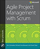 Agile Project Management with Scrum, Schwaber, Ken and Hundhausen, Richard, 0735696934