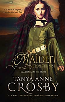 Maiden from the Mist (Guardians of the Stone Book 4) by [Crosby, Tanya Anne]