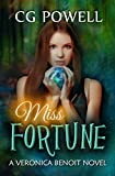 Miss Fortune (Veronica Benoit The Miss Series Book 2)