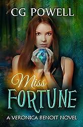 Miss Fortune (Veronica Benoit The Miss Series Book 2)