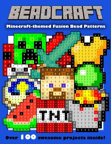 Beadcraft: The Ultimate Minecraft-themed Fusion Bead Pattern Collection (Bead Ornaments Christmas For Patterns)