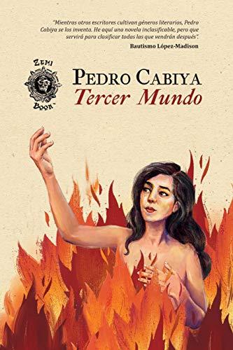 Tercer Mundo  [Cabiya, Pedro] (Tapa Blanda)