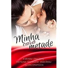 Minha Cara Metade: Liga das Romancistas - Livro 1