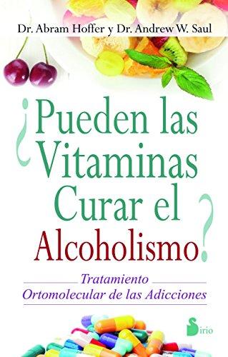 ¿PUEDEN LAS VITAMINAS CURAR EL ALCOHOLISMO? (Spanish Edition) by [HOFFER,