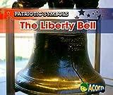 The Liberty Bell (Patriotic Symbols)