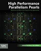 High Performance Parallelism Pearls Front Cover