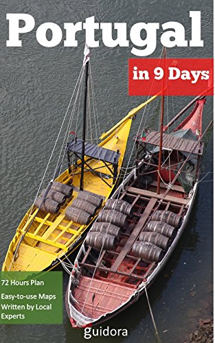 Portugal in 9 Days, Travel Guide 2017: A Perfect Plan on how to Enjoy Lisbon, Porto, Coimbra and Aveiro in 9 Days: Includes Local Secrets,Google Maps,Detailed ... Schedule,Tourist traps,Best Things to Do.
