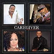 Caregiver (feat. Mark A. Walker & Carol Ridd