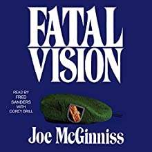 Fatal Vision Audiobook by Joe McGinniss Narrated by Fred Sanders