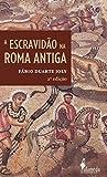 capa de A Escravidão na Roma Antiga