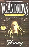 Honey, V. C. Andrews, 0671039962