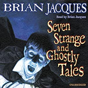 Seven Strange and Ghostly Tales Audiobook