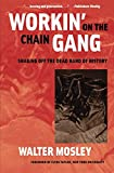 Workin' on the Chain Gang: Shaking Off the Dead Hand of History (Class : Culture)