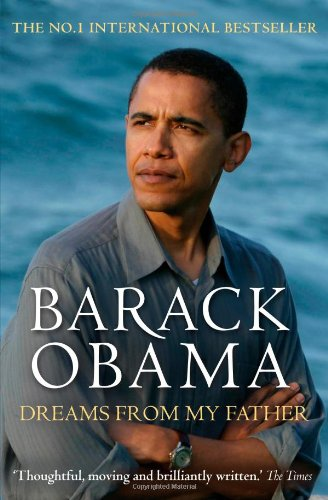 Barack Obama: Dreams from My Father (A Story of Race and Inh...
