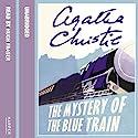 The Mystery of the Blue Train Hörbuch von Agatha Christie Gesprochen von: Hugh Fraser