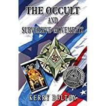 The Occult & Subversive Movements: Tradition & Counter-Tradition in the Struggle for World Power
