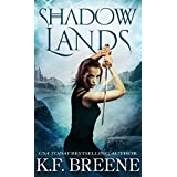 Shadow Lands (The Warrior Chronicles, 3)