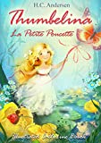 img - for Thumbelina (English France bilingual Edition illustrated): La Petite Poucette (Anglais Fran ais  dition bilingue illustr ) book / textbook / text book