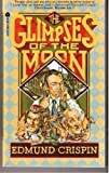 The Glimpses of the Moon, Edmund Crispin, 0380450623