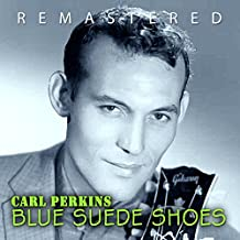 Blue Suede Shoes (Remastered)