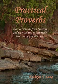 Practical Proverbs by [Lang, Kathryn C.]