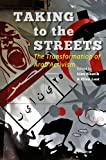 Taking to the Streets : The Transformation of Arab Activism, , 1421413124