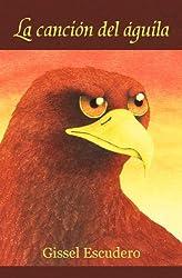 La canción del águila (Spanish Edition)