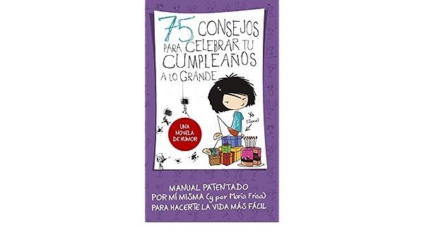 Amazon.com: 75 consejos para celebrar tu cumpleaños a lo ...
